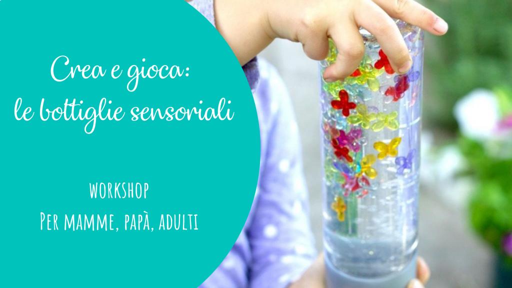 crea e gioca: le bottiglie sensoriali